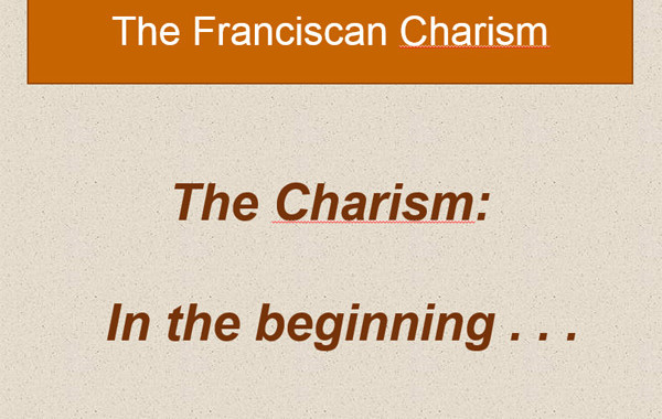 Module 1 – Charism